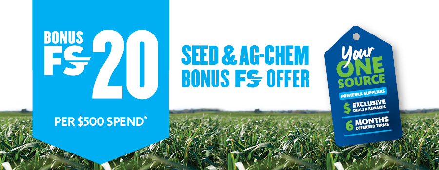 Bonus FS 20 per $500 spend on seed and Ag-chem